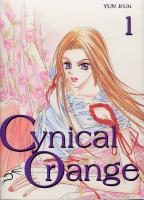 Rayon : Manga (Shojo), S�rie : Cynical Orange T1, Cynical Orange