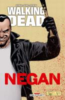 Rayon : Comics (Drame), Série : Walking Dead : Negan, Walking Dead : Negan