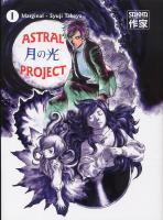 Rayon : Manga (Seinen), Série : Astral Project T1, Astral Project