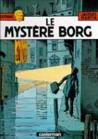 Rayon : Albums (Policier-Thriller), S�rie : Lefranc T3, Le Myst�re Borg