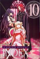 Rayon : Manga (Shonen), Série : A Certain Magical Index T10, A Certain Magical Index