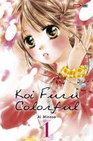 Rayon : Manga (Shojo), Série : Koi Furu Colorful T1, Koi Furu Colorful
