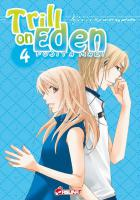 Rayon : Manga (Shojo), S�rie : Trill on Eden T4, Trill on Eden