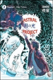 Rayon : Manga (Seinen), Série : Astral Project T2, Astral Project