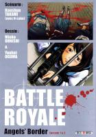 Rayon : Manga (Seinen), Série : Battle Royale : Angel's Border T1, Battle Royale : Angel's Border