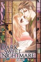 Rayon : Manga (Seinen), Série : Dark Sweet Nightmare T1, Dark Sweet Nightmare