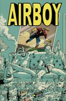 Rayon : Comics (Aventure-Action), Série : Airboy, Airboy