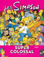 Rayon : Comics (Comédie), Série : Les Simpson Super Colossal T5, Les Simpson Super Colossal