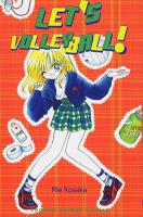 Rayon : Manga (Shojo), S�rie : Let's Volley Ball, Let's Volley Ball