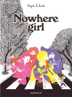 Rayon : Albums (Roman Graphique), Série : Nowhere Girl, Nowhere Girl