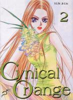 Rayon : Manga (Shojo), S�rie : Cynical Orange T2, Cynical Orange