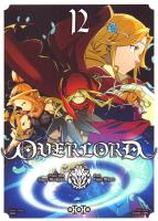 Rayon : Manga (Seinen), Série : Overlord T12, Overlord