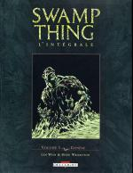 Rayon : Albums (Fantastique), Série : Swamp Thing T1, *Integrale Swamp Thing- Genese