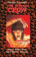 Rayon : Comics (Fantastique), Série : The French Crow, The French Crow