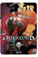 Rayon : Manga (Seinen), Série : Overlord T2, Overlord