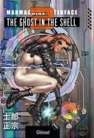 Rayon : Manga (Seinen), Série : The Ghost in the Shell (Perfect Edition) T2, The Ghost in the Shell (Perfect Edition)
