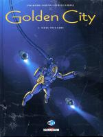Rayon : Albums (Science-fiction), Série : Golden City T1, Pack Tomes 1-2-3 (Prix Promotionnel)