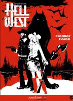 Rayon : Comics (Fantastique), Série : Hell West T1, Hell West