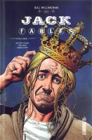 Rayon : Comics (Heroic Fantasy-Magie), Série : Jack of Fables (Série 2) T1, Jack of Fables