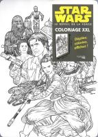 Rayon : Comics (Art-illustration), Série : Star Wars : Le Réveil de la Force : Coloriage XXL T1, Star Wars : Le Réveil de la Force : Coloriage XXL