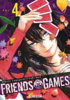 Rayon : Manga (Shonen), Série : Friends Games T4, Friends Games