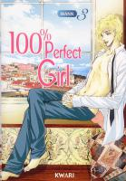 Rayon : Manga (Shojo), Série : 100% Perfect Girl T3, 100% Perfect Girl