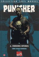 Rayon : Comics (Super Héros), Série : Punisher T6, Ennemis Intimes