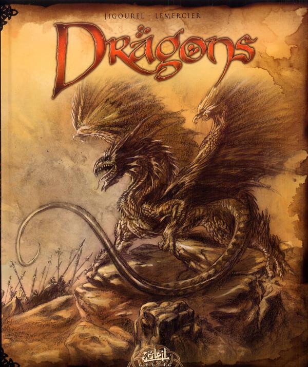 Les Dragons Gwendal Lemercier Thierry Jigourel
