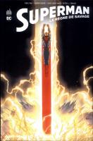 Rayon : Comics (Super Héros), Série : Superman : Le Règne de Savage, Superman : Le Règne de Savage