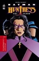 Rayon : Comics (Super Héros), Série : Batman / Huntress : Cry for Blood, Batman / Huntress : Cry for Blood
