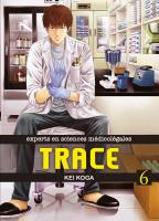 Rayon : Manga (Seinen), Série : Trace : Experts en Sciences Médicolégales T6, Trace : Experts en Sciences Médicolégales