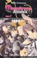 Rayon : Manga (Shojo), Série : Monochrome Animals T1, Monochrome Animals