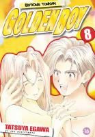 Rayon : Manga (Seinen), S�rie : Golden Boy T8, Golden Boy (nouvelle �dition)