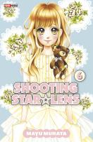 Rayon : Manga (Shojo), Série : Shooting Star Lens T6, Shooting Star Lens