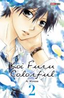 Rayon : Manga (Shojo), Série : Koi Furu Colorful T2, Koi Furu Colorful