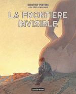 Rayon : Albums (Art-illustration), S�rie : Les Cit�s Obscures, Int�grale La Fronti�re Invisible