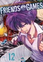 Rayon : Manga (Shonen), Série : Friends Games T12, Friends Games