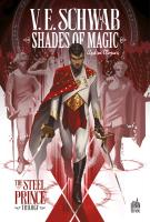 Rayon : Comics (Heroic Fantasy-Magie), Série : Shades of Magic T1, Shades of Magic