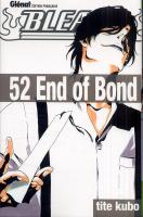 Rayon : Manga (Shonen), Série : Bleach T52, 52 End of Bond