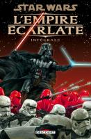 Rayon : Comics (Science-fiction), Série : Star Wars : L'Empire Ecarlate, L'Empire Écarlate (Intégrale)