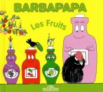 Rayon : Albums (Aventure-Action), Série : Barbapapa, Les Fruits