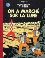 Rayon : Albums (Aventure), S�rie : Tintin T17, Fac Simil� Couleur - On a March� sur la Lune