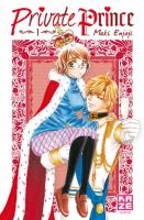 Rayon : Manga (Shojo), S�rie : Private prince T1, Private Prince (Nouvelle �dition)