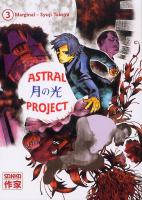 Rayon : Manga (Seinen), Série : Astral Project T3, Astral Project