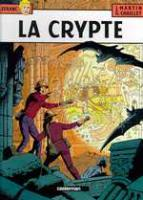 Rayon : Albums (Polar-Thriller), S�rie : Lefranc T9, La Crypte
