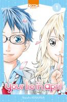 Rayon : Manga (Shonen), Série : Your Lie in April T1, Your Lie in April
