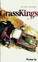 Rayon : Comics (Policier-Thriller), Série : Grass Kings T1, Grass Kings (1/3)