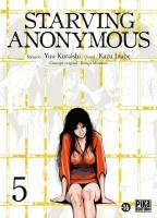 Rayon : Manga (Seinen), Série : Starving Anonymous T5, Starving Anonymous