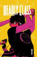 Rayon : Comics (Policier-Thriller), Série : Deadly Class T6, This Is not the End