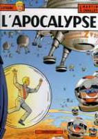 Rayon : Albums (Polar-Thriller), S�rie : Lefranc T10, L'Apocalypse